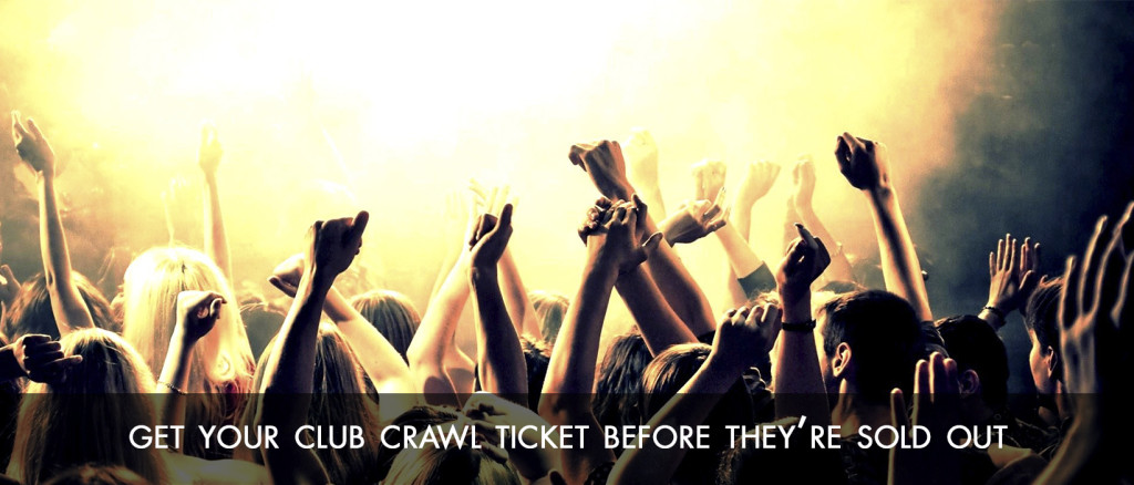 Club Crawl Ticket